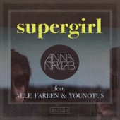 [Download] Supergirl (feat. Alle Farben & Younotus) [Radio Edit] MP3