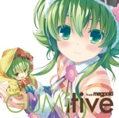 EXIT TUNES PRESENTS GUMitive from Megpoid (Vocaloid)