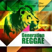 All Time Favorites: Generation Reggae
