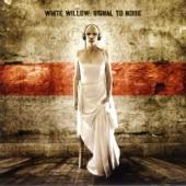 Signal to Noise - White Willow, White Willow