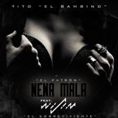Nena Mala (feat. Wisin)