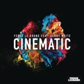 Cinematic (feat. Denny White) [Radio Edit] - Single