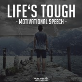Life's Tough (Motivational Speech) - Fearless Motivation