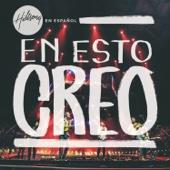 En Esto Creo (Live)