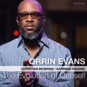 Orrin Evans - The Evolution of Oneself (feat. Christian McBride & Karriem Riggins)  artwork