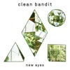 New Eyes, Clean Bandit