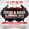 Viper Presents: Drum & Bass Slammers 2015 (Australasia Edition), Various Artists