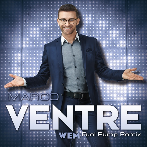Wem (Fuel Pump Remix) - Single | Marco Ventre