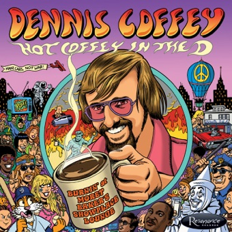 Hot Coffey in the D: Burnin' at Morey Baker's Showplace Lounge – Dennis Coffey
