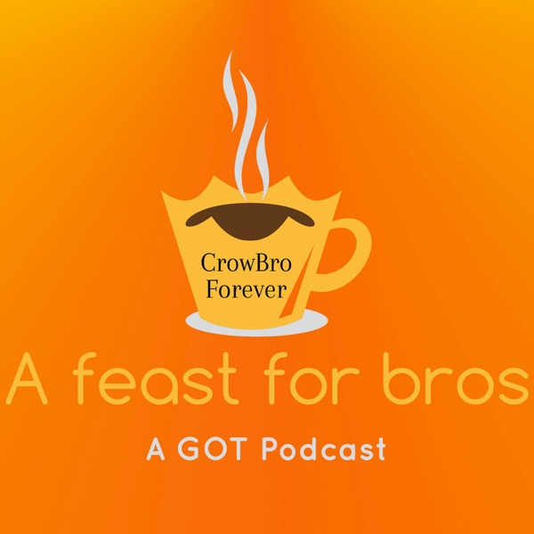 A Feast for Bros Podcast