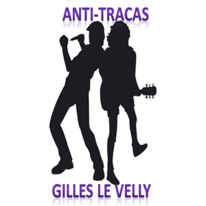 Gilles Le Velly - Anti-tracas