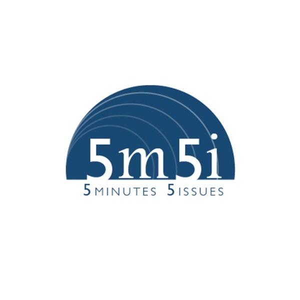 Five Minutes Five Issues