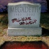 Still Alive... And Well?, Megadeth