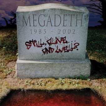 Still Alive… And Well? – Megadeth