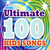 Ultimate 100 Kids Songs