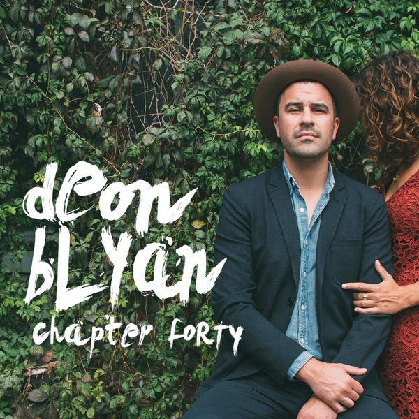 Chapter Forty - EP | Deon Blyan