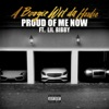 Proud of Me Now (feat. Lil Bibby) - Single, A Boogie wit da Hoodie