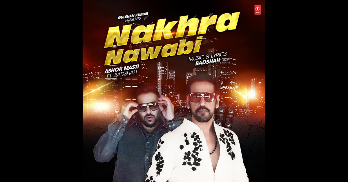 Nakhra nawabi mp3 wapking downloads