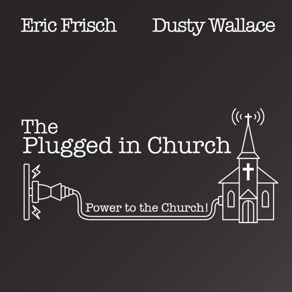 The Plugged In Church