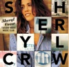 Tuesday Night Music Club, Sheryl Crow