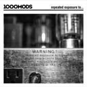 Repeated Exposure To... - 1000mods