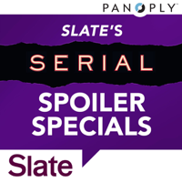 Podcast cover art for Slate's Serial Spoiler Specials