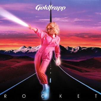 Rocket – Goldfrapp