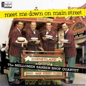 Meet Me Down On Main Street - The Mellomen Barber Shop Quartet