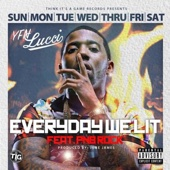 Everyday We Lit (feat. PnB Rock) - YFN Lucci Cover Art