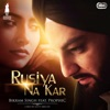 Rusiya Na Kar with The PropheC Single