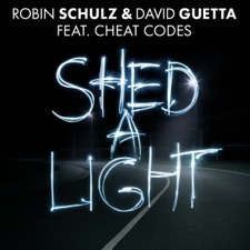 Shed A Light by Robin Schulz & David Guetta