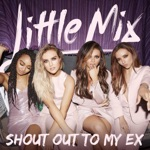Shout Out to My Ex (Steve Smart Epic Edit) - Single