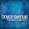 Influential Sessions, Vol. 2, Boyce Avenue