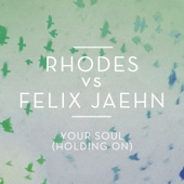 RHODES & Felix Jaehn - Your Soul (Holding On) artwork