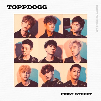 First Street – Topp Dogg