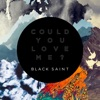 Could You Love Me? - Single