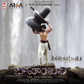 Baahubali – The Beginning (Original Motion Picture Soundtrack) – M. M. Keeravaani