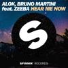 Hear Me Now (feat. Zeeba) - Single