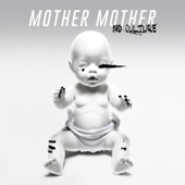 Mother Mother - No Culture (Deluxe) artwork