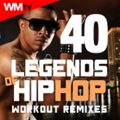 40 Legends of Hip Hop Workout Remixes (Unmixed Compilation for Fitness & Workout 85 - 178 Bpm - Ideal for Aerobic, Jogging, Running, Step, Motivational, Weight Lifting, Cardio Dance, CrossFit, Body Building, Street Workout / 32 Count)