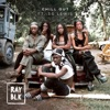 Ray Blk ft. Sg Lewis - Chill Out