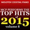 Top Hits of 2015, Vol. 8