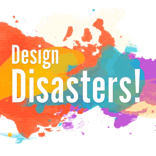 Design Disasters!