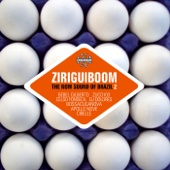 Ziriguiboom: The Now Sound of Brazil 2