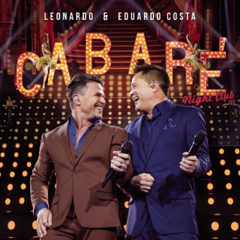Cabaré Night Club (Ao Vivo) – Leonardo & Eduardo Costa