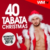 40 Tabata Christmas Workout Remixes 2016 (20 Sec. Work and 10 Sec. Rest Cycles With Vocal Cues / High Intensity Interval Training Compilation for Fitness & Workout)