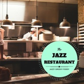 Jazzy Groovy Foody - The Jazz Restaurant