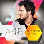 Amir - Au cœur de moi (Edition Collector) illustration