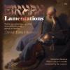 Eikhah (Lamentations) Symphonic Poem