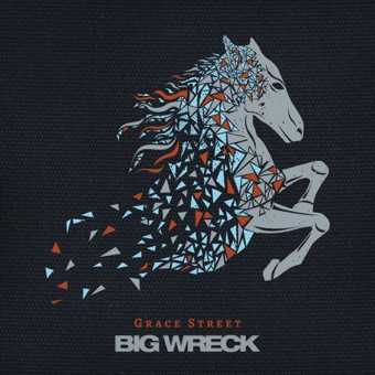 Grace Street – Big Wreck